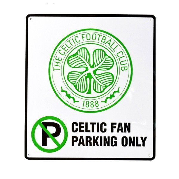 Celtic No Parking Sign
