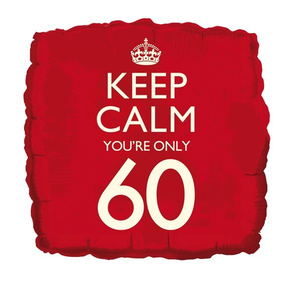 Creative Party 18 Inch Balloon - Keep Calm Youre 60
