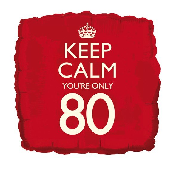 Creative Party 18 Inch Balloon - Keep Calm Youre 80
