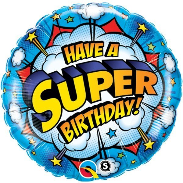 Qualatex 18 Inch Round Foil Balloon - Birthday Have A Super Day