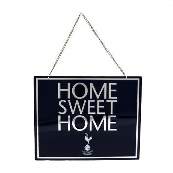Tottenham Home Sweet Home Sign